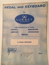 PEDAL AND KEYBOARD for LOWREY ORGANS,by PAUL RENARD 1961
