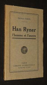 Han Ryner, l'homme et l'oeuvre