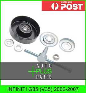 Fits INFINITI G35 (V35) 2002-2007 - Idler Tensioner Drive Belt Bearing Pulley