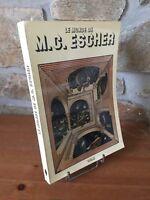 Le monde de M.C. Escher par J.-L. Locher. Catalogue raisonné