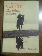Jérôme Garcin: Bartabas, roman/ Gallimard, 2004