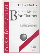 Ballet-Music pour clarinette en si b et piano / for Clarinet in Bb and piano ...