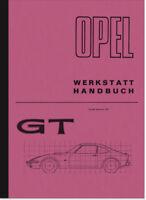Opel GT 1,1l SR 1,9l S Ergänzung für Reparaturanleitung Werkstatthandbuch Repair