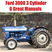 6 Manuals Ford 3000 3 Cylinder TRACTORS SERVICE PARTS OWNERS MANUAL 1965-1975 CD