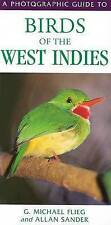 A Photographic Guide to Birds of the West Indies by G. Michael Flieg (Paperback