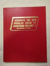 Servicing The New Modular Color TV Receivers - Volume 1 - 1973