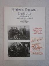 Antonio Munoz HITLER'S EASTERN LEGIONS Vol. 2 OSTTRUPPEN Axis Europa 1997