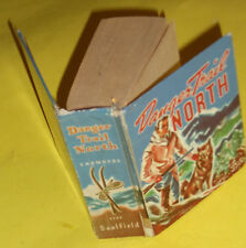 Danger Trail North – A White Wolf Story 1940 Saalfield book Great Illus See!