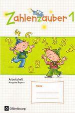 Zahlenzauber 1 Mathematik Arbeitsheft mit Lösung Ausgabe Bayern - Oldenbourg