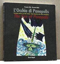 L'OCCHIO DI PANOPOLIS - Zille, Dalisi [libro, electa napoli, 1999]