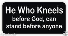 He Who Kneels Before God Hard Hat Sticker / Decal / Label Motorcycle Helmet