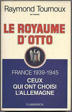 Le royaume d'Otto France 1939-1945 ENVOI à MICHEL DEBRE 1982