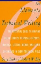 Elements of Technical Writing Blake, Gary, Bly, Robert W. Paperback