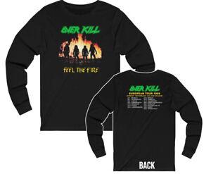 Over Kill Feel The Fire 1986 European Tour Long Sleeved Shirt