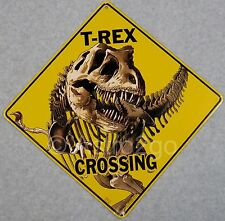 T-REX CROSSING-Crosswalks Metal 12 X 12 DINOSAUR JURASSIC Warning Caution Sign