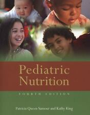Pediatric Nutrition by Samour, Patricia Queen; King, Kathy