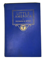 LITTLE AMERICA, by RICHARD E. BYRD, 1930, 1st, AVIATION, EXPLORATION, ANTARCTICA