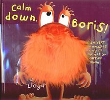Calm down, Boris! by Sam Lloyd (Hardback) Highly Rated eBay Seller Great Prices