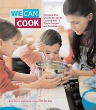 We Can Cook: Introduce Your Child to the Joy of Cooking with 75 Simple Recipes