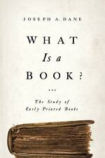 What Is a Book?: The Study of Early Printed Books-ExLibrary