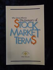 WHO OWNS WHOMS DICTIONARY OF STOCK MARKET TERMS by ROBIN MCGEGOR - PSG ONLINE