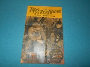 SEARS TIPS TO TRAPPERS BY JOHNNY MUSKRAT, 1953-1954 SEASON, TRAPPING, TRAPS