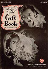American Thread Star 31 Gift Book Knit Crochet Tat Patterns Slippers Edging 1944