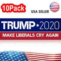 10Pack Donald Trump 2020 Bumper Sticker President 2020 Make Liberals Cry Again