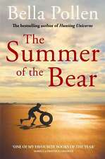 The Summer of the Bear, Bella Pollen, Very Good condition, Book