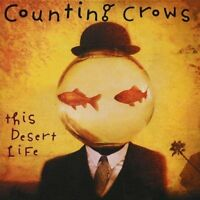 °COUNTING CROWS° THIS DESERT LIFE  CD NEU OV  1999