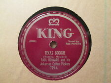 PAUL HOWARD - Texas Boogie / Torn Between True Love and Desire - KING 78rpm