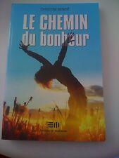 Le chemin du bonheur - Christine Benoît