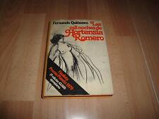 LAS MIL NOCHES DE HORTENSIA ROMERO LIBRO F. QUIÑONES 1ª EDICION DE PLANETA 1979