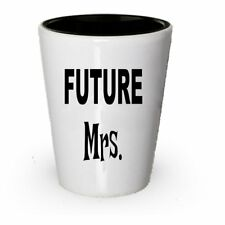 Future Mrs Gifts - Future Mrs Shot Glass - Gift Ideas For Mrs (6)
