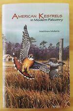 New listing American Kestrels in Modern Falconry by Matthew Mullenix 2002