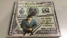 G-RIDE - Da Price Uv In4ma$hun  (LIL KEKE LIL FLIP BIG MELLO C-NOTE)