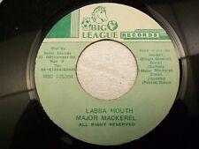 "Major Mackerel-Labba Mouth 7"" Reggae 45 Big League VG+"