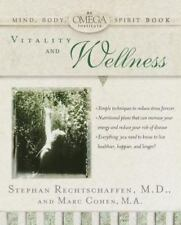 Vitality and Wellness Omega Institute Mind, Body, Spirit