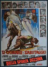 manifesto 4FG   QUELLA SPORCA DOZZINA (THE DIRTY DOZEN) BRONSON MARVIN BORGNINE