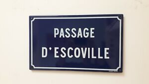 VINTAGE FRENCH ENAMEL STREET SIGN PASSAGE D'ESCOVILLE BY VITRACIER NEUHAUS