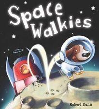 New, Storytime: Space Walkies, Dunn, Robert, Book