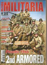 MILITARIA N°352 PICARDIE 1944 2nd ARMORED / TANKISTE CANADIEN / AERONAVALE U.S