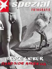 Stern Portfolio - Bruce Weber. Roadside America. Famosos y fotografía de desnudo
