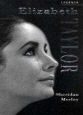 Elizabeth Taylor: A Celebration (Legends),Sheridan Morley