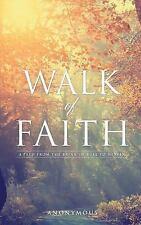Walk of Faith: By Chiemi Lynn Haman