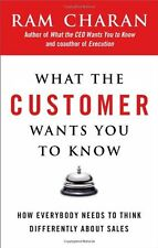 What the Customer Wants You to Know: How Everybody