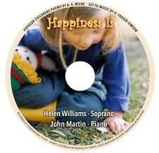 HAPPINESS IS. Popular Childrens Songs of AA Milne. Helen Williams & John Martin.
