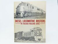 Diesel Locomotive Rosters-The Railroad Magazine Series-