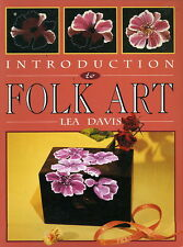 FOLK ART INTRODUCTION TO BY LEA DAVIS 80 PAGES