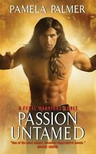 Feral Warriors: Passion Untamed 3 by Pamela Palmer (2009, Paperback)